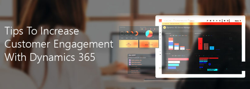 Increase Customer Engagement-Dynamics365