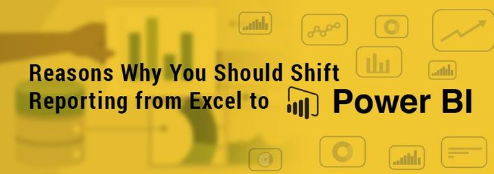 Reasons Why You Should Shift Reporting from Excel to Power BI