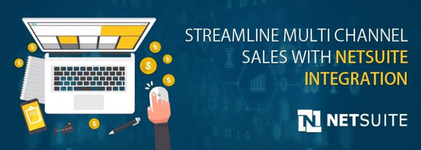 Streamline Multi-channel Sales with NetSuite Integration