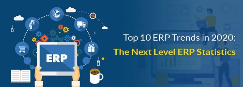 Top 10 ERP Trends in 2020: The Next Level ERP Statistics